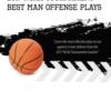 The 2017 NCAA Tournament - Best Man Offense Playbook