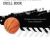 The Ultimate Scoring Drill Book